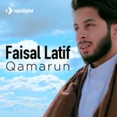 Qamarun  Faisal Latif - Faisal Latif