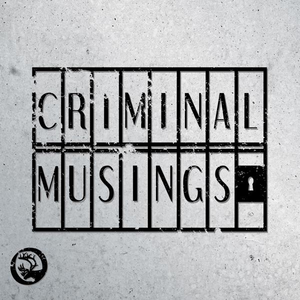 Criminal Musings