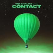 Wiz Khalifa - Contact (feat. Tyga)