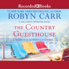 Robyn Carr - The Country Guesthouse  artwork