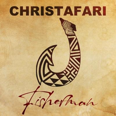 Fisherman (feat. Avion Blackman) - Single - Christafari