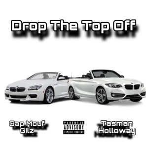 Drop the Top Off - Single Mp3 Download