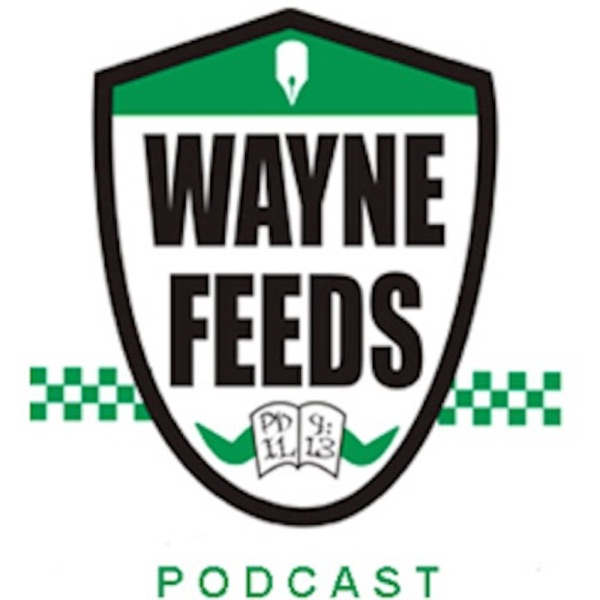 WayneFeeds podcast
