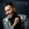 Cade Bittner - I've Gotta Be Me  artwork
