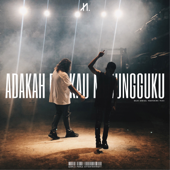 Adakah Engkau Menungguku (feat. Tuju)
