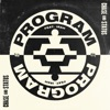 Program (feat. IRah) - Single, Chase & Status