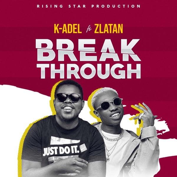 Break Through (feat. Zlatan) - Single