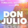 Paradise Hotel 2019 - Don Julio (feat. Bro) artwork