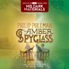 Philip Pullman - His Dark Materials: The Amber Spyglass (Book 3) (Unabridged)  artwork
