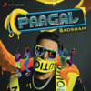 Badshah - Paagal artwork