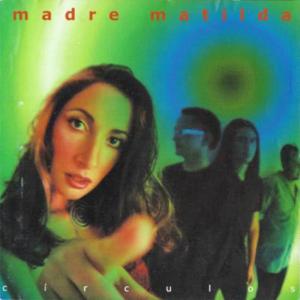 Madre Matilda - Sin Llorar