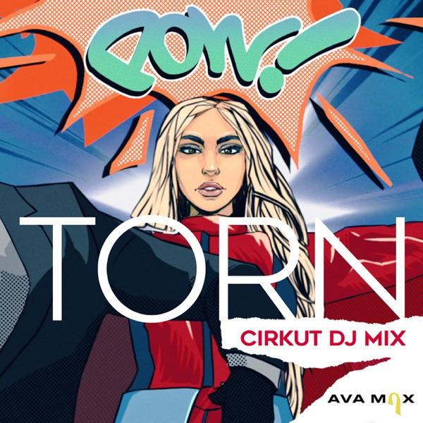 Torn (Cirkut DJ Mix) - Single
