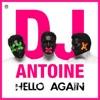 Hello Again - EP, DJ Antoine