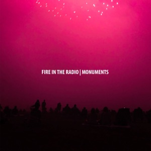 Fire In the Radio - Let's Get to the Start