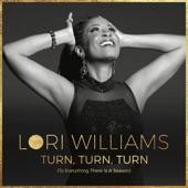 Lori Williams - Turn, Turn, Turn (To Everything There is a Season)