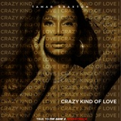 """Crazy Kind of Love (From """"True to the Game 2"""") - Single"""