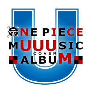 Various Artists - ONE PIECE MUUUSIC COVER ALBUM