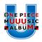 ONE PIECE MUUUSIC COVER ALBUM