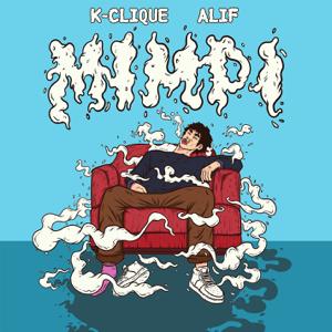 K-Clique - Mimpi feat. Alif