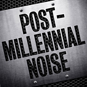 Post-Millennial Noise