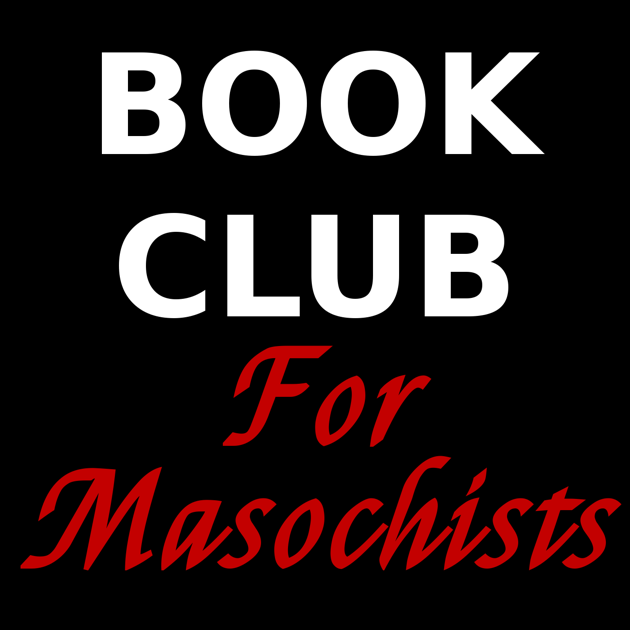 Book Club for Masochists: a Readers' Advisory Podcast on