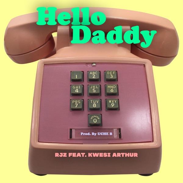 Hello Daddy (feat. Kwesi Arthur) - Single