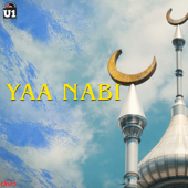 Yaa Nabi  Yuvan Shankar Raja & Rizwan - Yuvan Shankar Raja & Rizwan