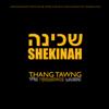 Shekinah - Thang Tawng