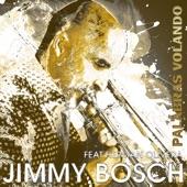 Jimmy Bosch - Palabras Volando (feat. Herman Olivera)