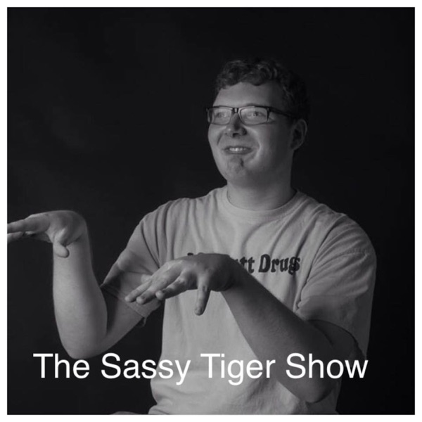 The Sassy Tiger Show with Jordan Smith