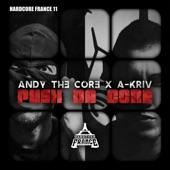 Andy The Core - Push da Core