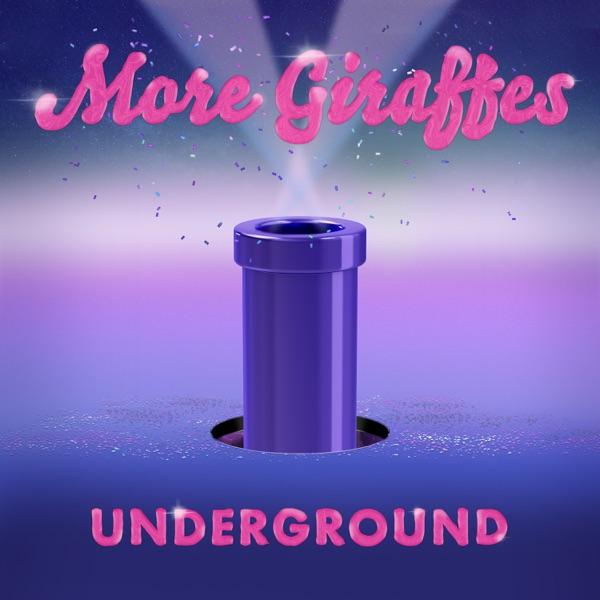 More Giraffes Underground - Single