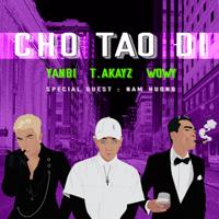 Download Mp3 Wowy & Yanbi - Let Me Go (feat. T.Akayz & Nam Hương) - Single