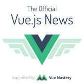 The Official Vue News de Vue Mastery na Apple Podcasts