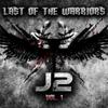 J2 - Last of the Warriors, Vol. 1 artwork