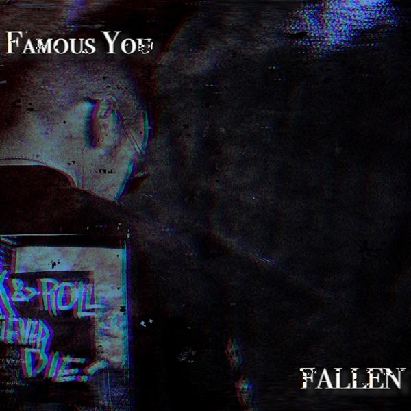 Famous You mit Fallen