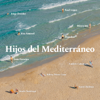 Hijos del Mediterráneo - Varios Artistas