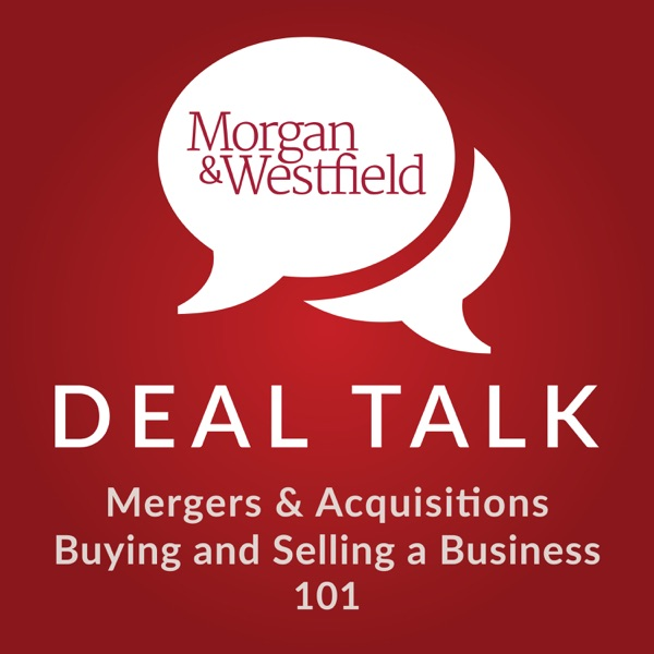 Morgan & Westfield - Deal Talk
