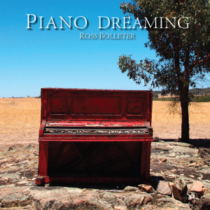 Ross Bolleter - Piano Dreaming