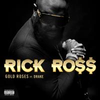 Gold Roses (feat. Drake)