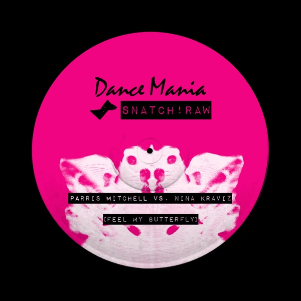 Feel My Butterfly (Parris Mitchell vs. Nina Kraviz) - Single