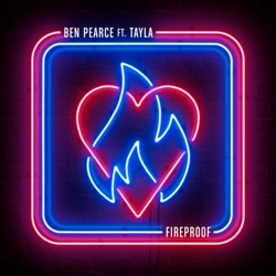 Album: Fireproof feat Tayla Single by Ben Pearce - Free Mp3