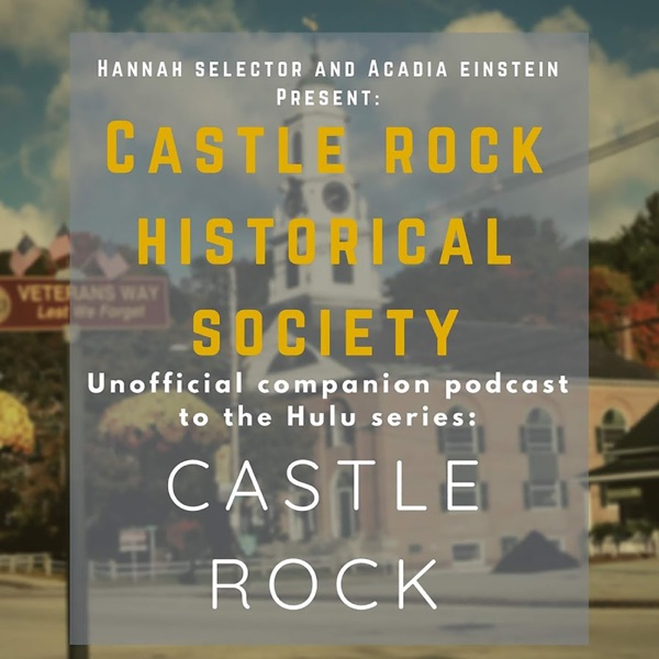 Castle Rock TV Historical Society | Listen Free on Castbox