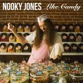 Nooky Jones - Like Candy