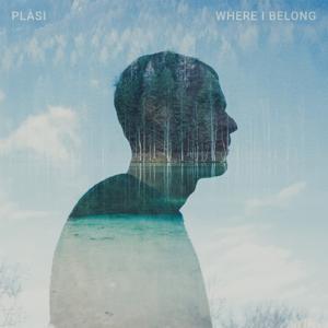 Plàsi - Where I Belong