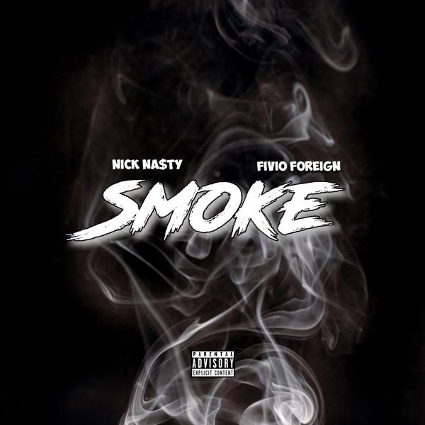 Smoke (feat. Fivio Foreign) - Single
