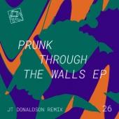 Prunk - Through the Walls