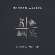 Cover Me Up - Morgan Wallen - Morgan Wallen