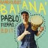 Barbatuques - Baianá (Pablo Fierro Edit)