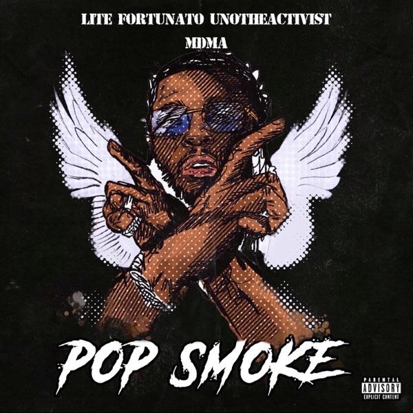 Pop Smoke (feat. UnoTheActivist & MDMA) - Single
